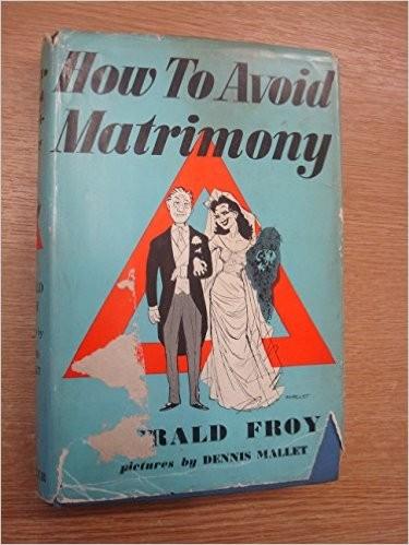 How to Avoid Matrimony