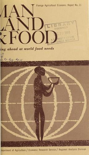 Man, land & food