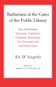 Barbarians at the Gates of the Public Library