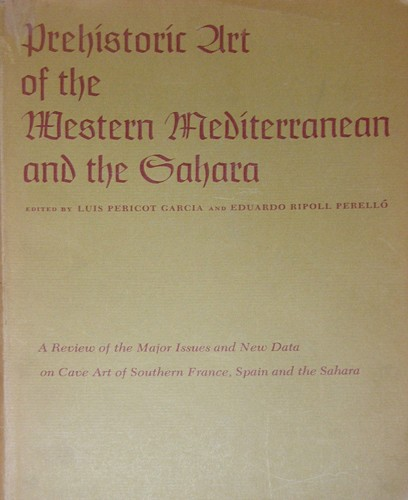 Download Prehistoric art of the Western Mediterranean and the Sahara.