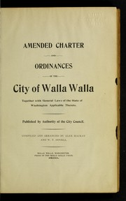 Amended charter and ordinances of the City of Walla Walla