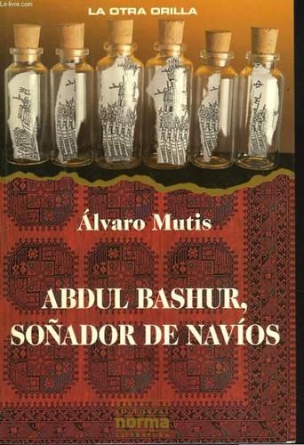 Abdul Bashur, soñador de navíos