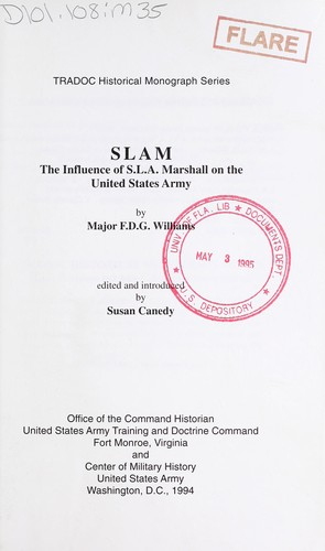 SLAM, the influence of S.L.A. Marshall on the United States Army