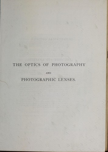 Download The optics of photography and photographic lenses
