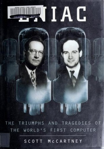 Download ENIAC, the triumphs and tragedies of the world's first computer
