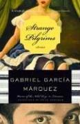 Strange Pilgrims by Gabriel Garcia Marquez
