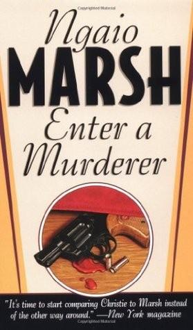 Enter a Murderer (Roderick Alleyn #2)