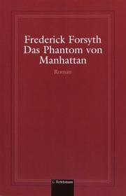 Das Phantom von Manhattan by Frederick Forsyth