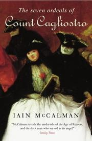 The Seven Ordeals of Count Cagliostro by Iain McCalman