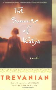 Summer of Katya by Trevanian.