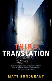 THIRD TRANSLATION, THE by Matt Bondurant