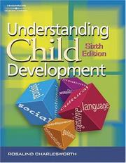 Understanding child development by Rosalind Charlesworth