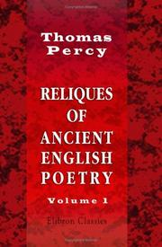 Cover of: Reliques of Ancient English Poetry by Thomas Percy