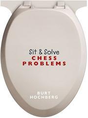 Sit & Solve Chess Problems PDF