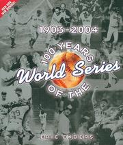 100 Years of the World Series by Eric Enders