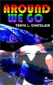 Around We Go by Tonya L. Chatelain