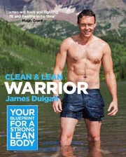 Clean Lean Warrior Workout Your Blueprint For A Strong Lean Body