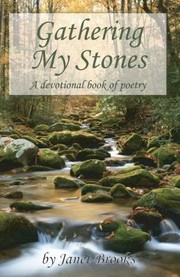 Gathering My Stones A Devotional Book Of Poetry
