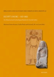 Egypt 1350 Bc Ad 1800 Art Historical And Archaeological Studies For Gawdat Gabra