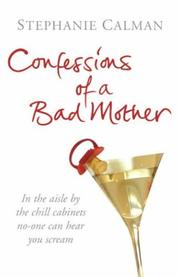 Confessions of a Bad Mother PDF