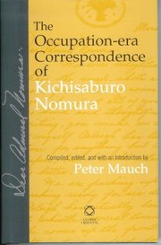Cover of: The Occupationera Correspondence Of Kichisaburo Nomura