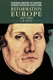 Reformation Europe, 1517-1559 by Elton, G. R.