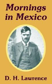 Mornings in Mexico by D. H. Lawrence