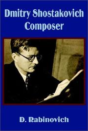 Dmitry Shostakovich, composer by D. Rabinovich
