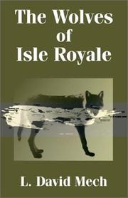 The wolves of Isle Royale by Mech, L. David.