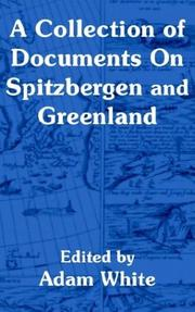 A collection of documents on Spitzbergen & Greenland by Adam White
