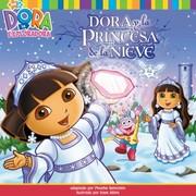 Dora Y La Princesa De La Nieve