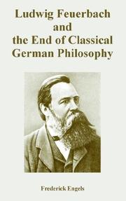 Cover of: Ludwig Feuerbach And the End of Classical German Philosophy by Friedrich Engels