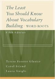 The least you should know about vocabulary building by Teresa Ferster Glazier