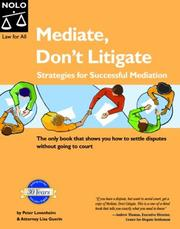 Mediate, don't litigate by Peter Lovenheim