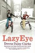 A Lazy Eye by Donna Daley-Clarke