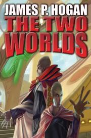 Cover of: The Two Worlds (Giants) by James P. Hogan
