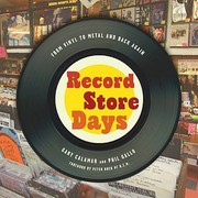 Cover of: Record Store Days From Vinyl To Digital And Back Again |