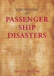 A Dictionary Of Ship Disasters