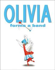 Olivia Forms a Band by Ian Falconer