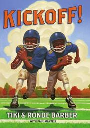 Kickoff! (Kickoff) by Tiki Barber