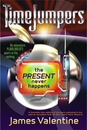 The Present Never Happens (Timejumpers) PDF