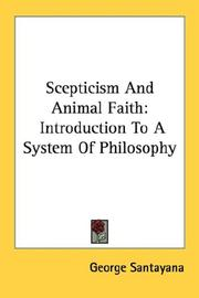 Scepticism and animal faith by Santayana, George