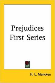 Prejudices by H. L. Mencken