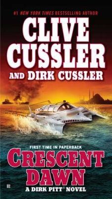 Crescent Dawn A Dirk Pitt Novel by