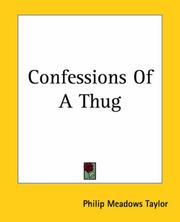 Confessions of a Thug by Philip Meadows Taylor
