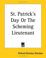 St. Patrick's day: or, the scheming lieutenant by Richard Brinsley Sheridan