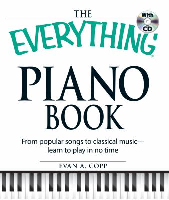eBook The Everything Piano Book From Popular Songs To Classical