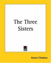 Cover of: The Three Sisters by Anton Chekhov