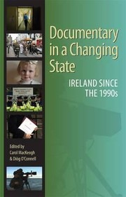 Documentary In A Changing State Ireland Since The 1990s