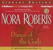 Cover of: Dance of the Gods (The Circle Trilogy, Book 2) by Nora Roberts